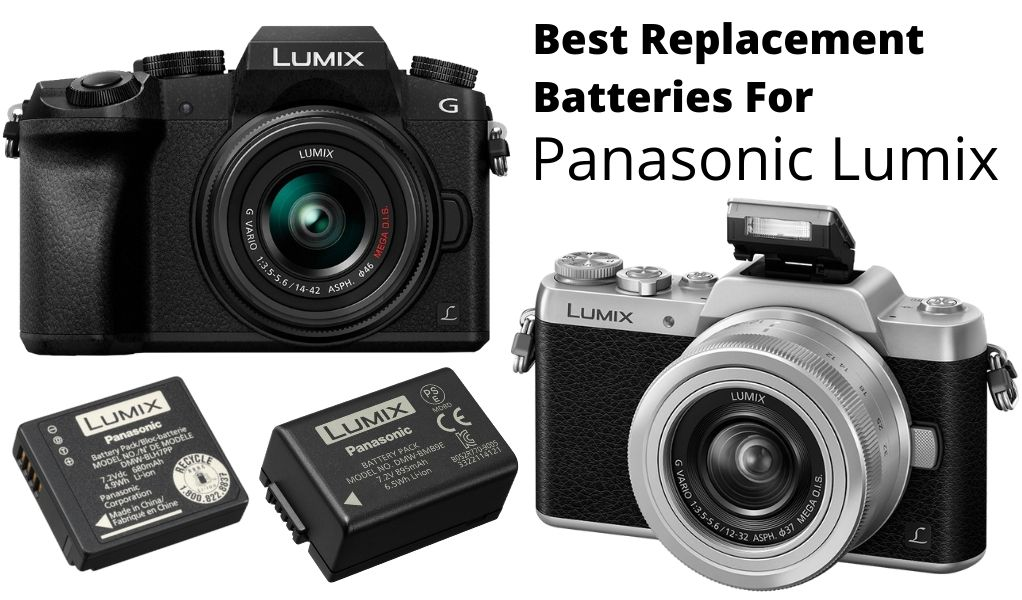 Best Replacement Battery For Panasonic Lumix Cameras