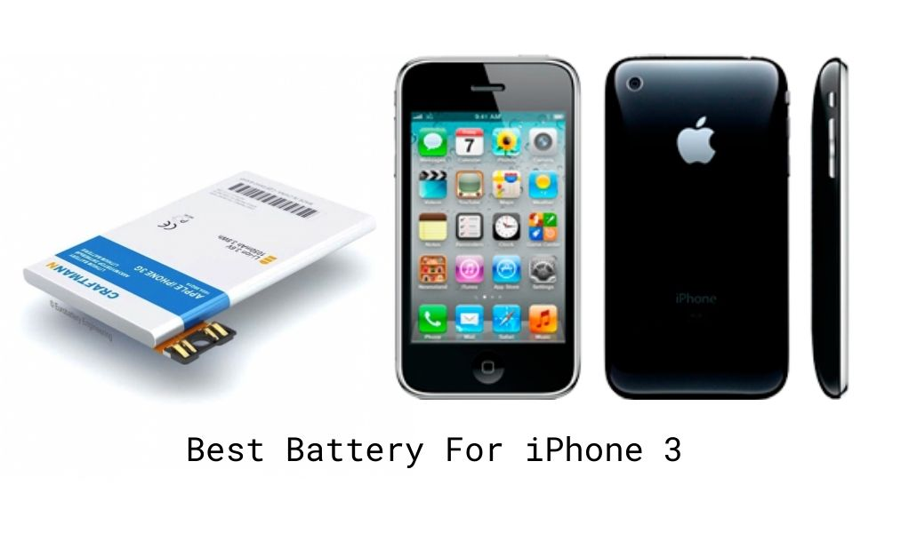 Best Battery For iPhone 3