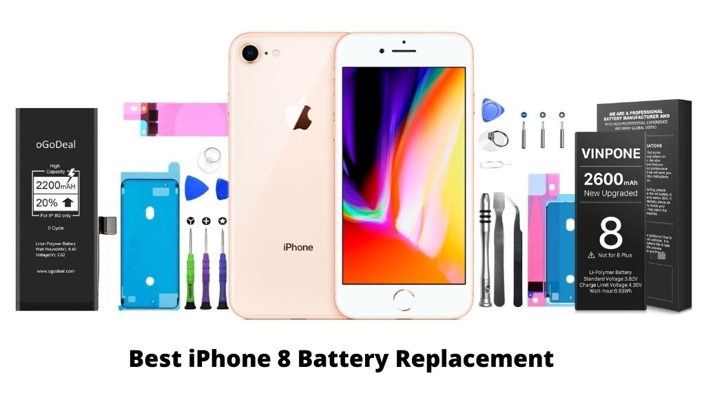Best iPhone 8 Battery Replacement