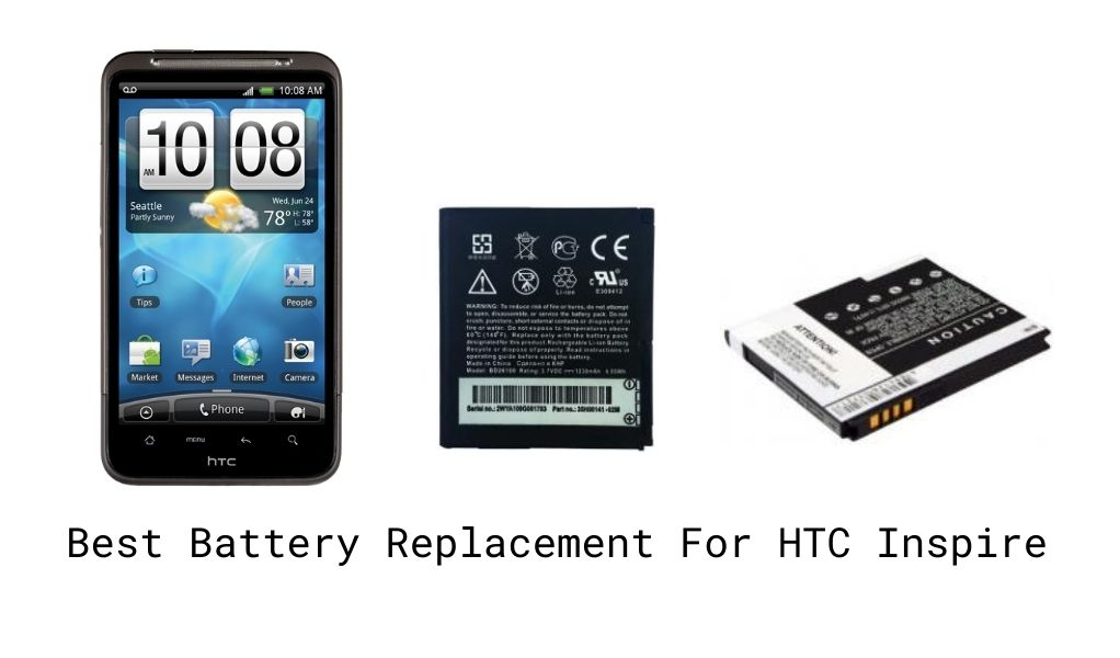 Best Battery For HTC Inspire