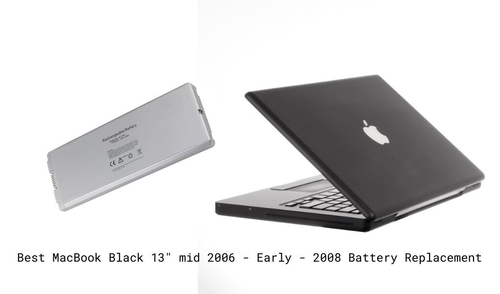"Best MacBook Black 13"" mid 2006 - Early - 2008 Battery Replacement"