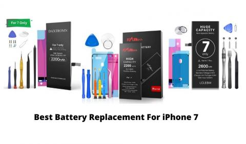 Best Battery Replacement For iPhone 7