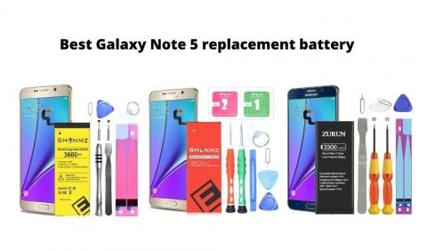 Best Galaxy Note 5 replacement battery