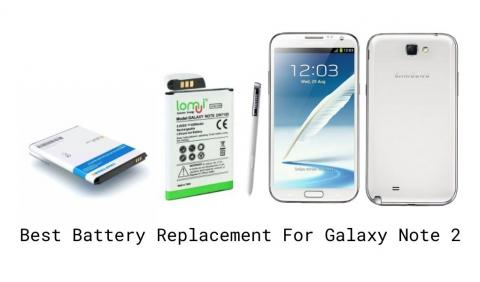 Best Replacement Battery For Galaxy Note 2