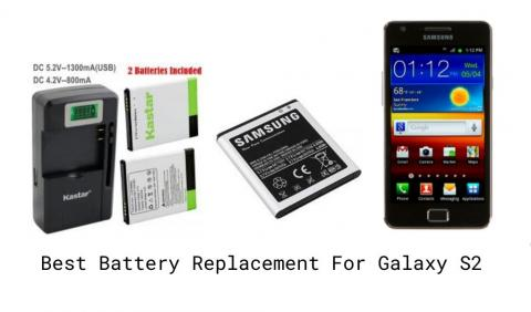 Best Replacement Battery For Galaxy S2