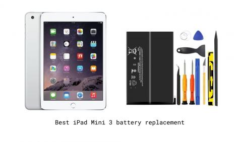 Best iPad Mini 3 battery replacement