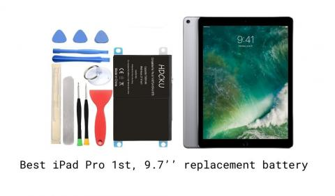 Best iPad Pro 1st, 9.7'' replacement battery