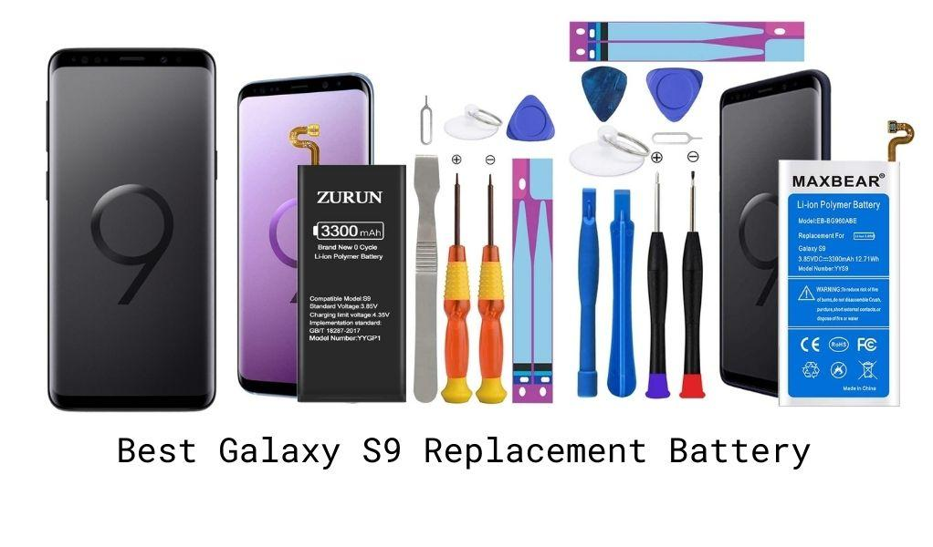 Best Galaxy S9 Replacement Battery