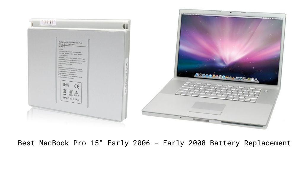 "Best MacBook Pro 15"" Early 2006 - Early 2008 Battery Replacement"