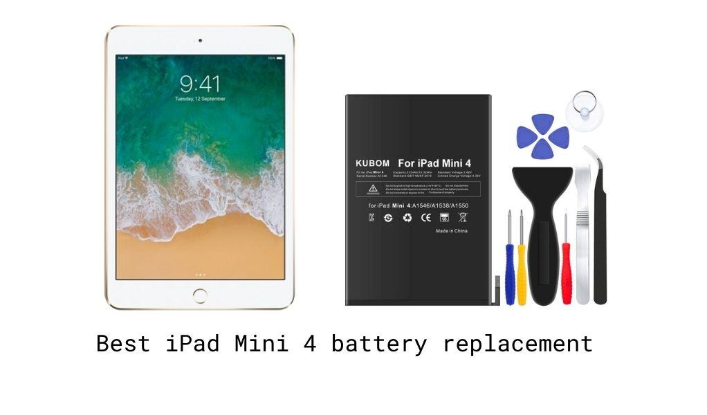 Best iPad Mini 4 battery replacement