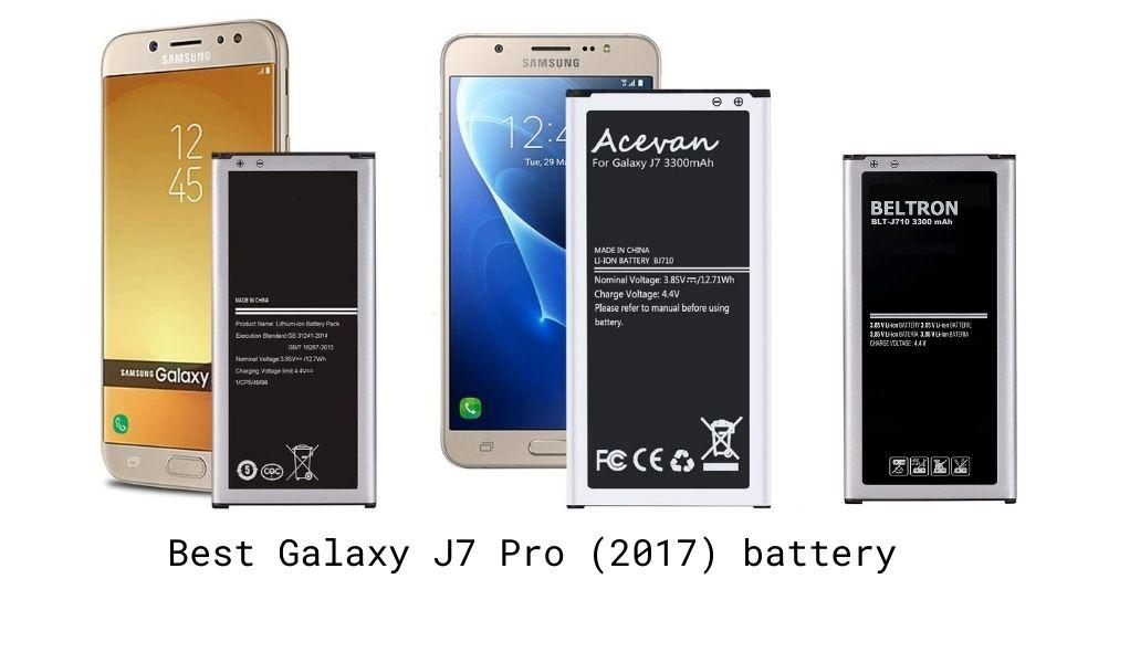 Best Galaxy J7 Pro 2017 battery
